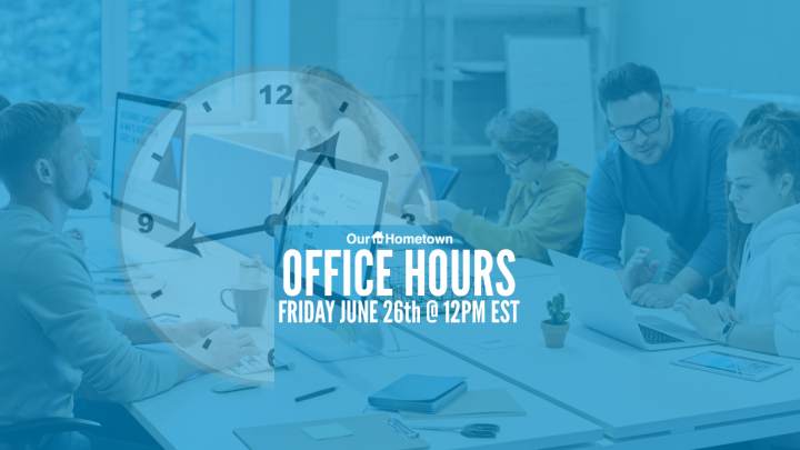 Office Hours scheduled for Friday, June 26th at 12PM EST