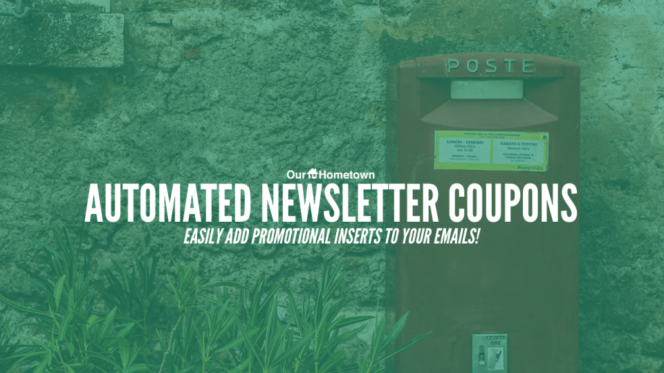 Feature Highlight: Automated Newsletter Coupons