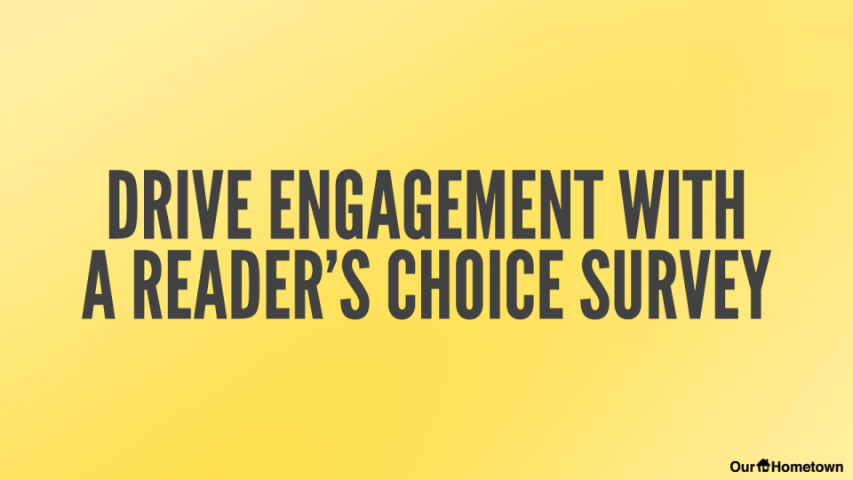 """Drive User Engagement with a """"Reader's Choice"""" Survey!"""