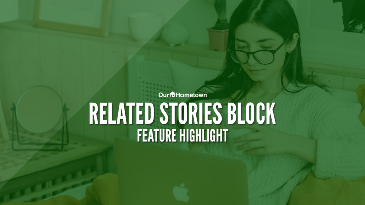 "Feature Highlight: Adjusting the ""Related Stories"" Block"